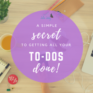 A Simple Secret to Getting All Your To-Dos Done
